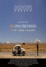 Once upon a time in Bolivia