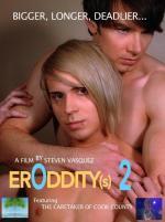 Eroddity[s] 2