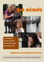 Esa mirada, mujeres documentalistas