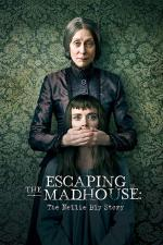 Escaping the Madhouse: The Nellie Bly Story (TV)