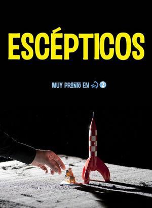 Escépticos (TV Series)