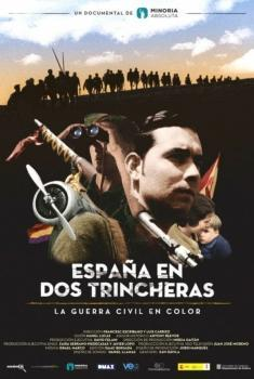 España en dos trincheras. La Guerra Civil en color (Miniserie de TV)