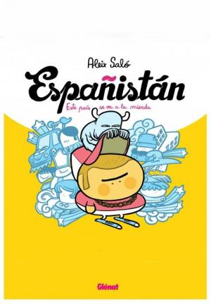 Españistán (La burbuja inmobiliaria) (C)