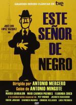 Este señor de negro (Serie de TV)