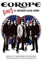 Europe: Live at Shepherd's Bush, London 2011