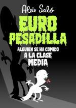 Europesadilla, Alguien se ha comido a la clase media (C)