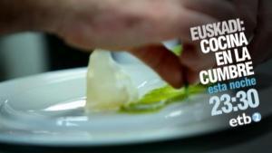 Euskadi, cocina en la cumbre (TV)
