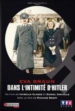 Eva Braun en la intimidad de Hitler (Eva Braun, el amor de Hitler)