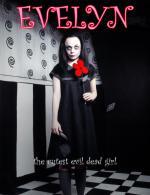 Evelyn: The Cutest Evil Dead Girl (S)
