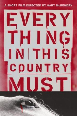 Everything in This Country Must (C)