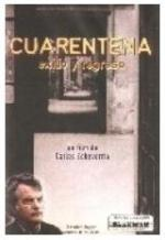 Cuarentena: Exilio y regreso (TV)