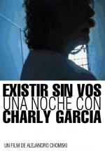 Be Without You, A Nigth with Charly García