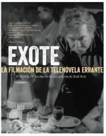 Exote: La filmación de La telenovela errante