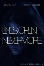 Eyes Open Nevermore