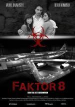Faktor 8 - Der Tag ist gekommen (TV)