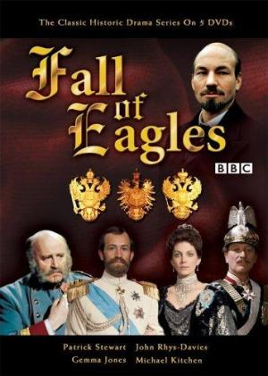 Fall of Eagles (TV Miniseries)