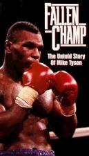 Fallen Champ: The Untold Story of Mike Tyson (TV)