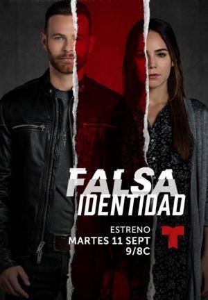 Falsa identidad (TV Series)