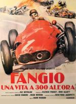 Fangio: Una vita a 300 all'ora