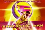 Fantastic Man (Serie de TV)
