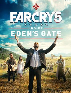 Far Cry 5: Inside Eden's Gate