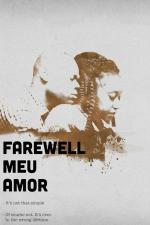 Farewell Meu Amor (C)