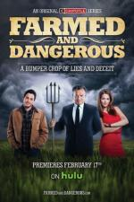 Farmed and Dangerous (TV Series)