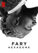 Fary: Hexagone (TV Series)