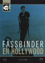 Fassbinder in Hollywood