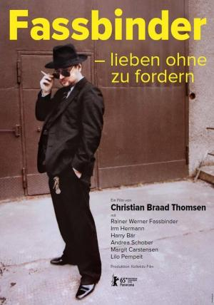 Fassbinder - To Love Without Demands