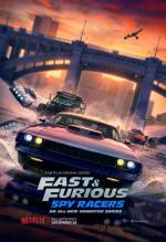 Fast & Furious: Spy Racers (TV Series)