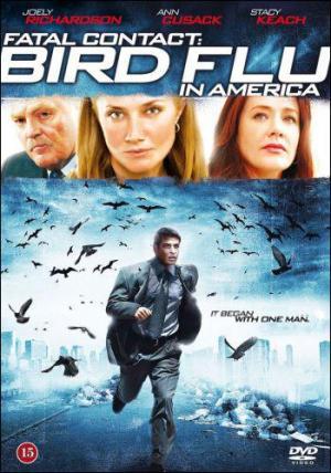 Fatal Contact: Bird Flu in America (TV)