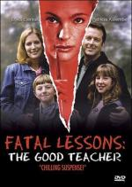 Fatal Lessons: The Good Teacher (TV)