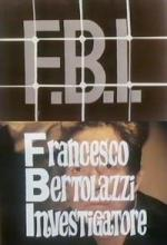 FBI - Francesco Bertolazzi investigatore (TV)