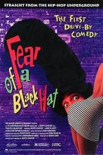 Fear of a Black Hat (Miedo a un sombrero negro)