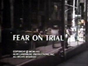 Fear on Trial (TV)