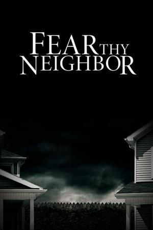 Fear Thy Neighbor (Serie de TV)