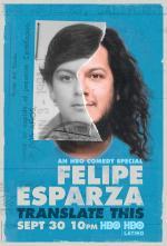 Felipe Esparza: Translate This (TV)