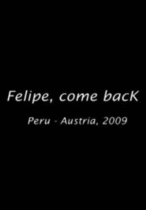 Felipe, vuelve