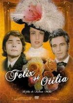 Felix and Otilia