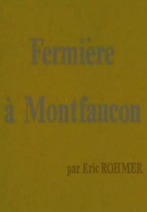 Fermière à Montfaucon (S)