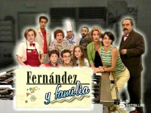 Fernández y familia (TV Series) (Serie de TV)