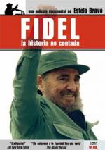 Fidel: La historia no contada
