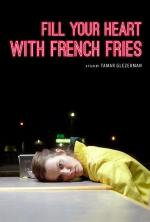 Fill Your Heart with French Fries (C)