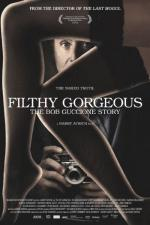 Filthy Gorgeous: The Bob Guccione Story