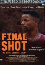 Final Shot: The Hank Gathers Story (TV)