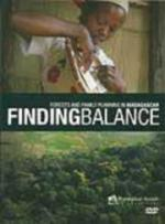 Finding Balance: Forests and Family Planning in Madagascar (C)