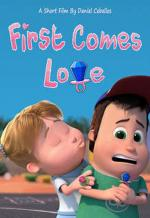 First Comes Love (C)