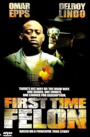 First Time Felon (TV) (TV)