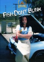 Los peces no parpadean